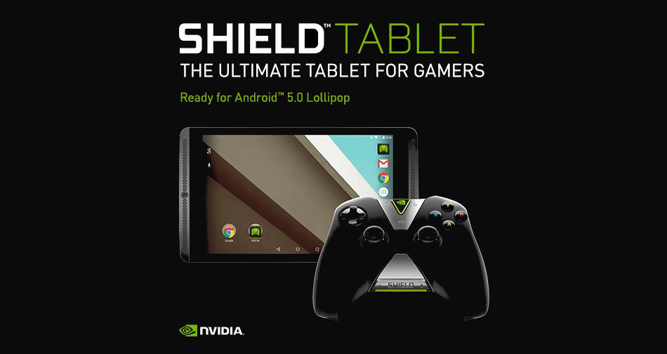 Nvidia Shield Tablet Ready for Android 5 0 Lollipop Update